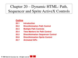 Chapter 20 – Dynamic HTML: Path, Sequencer and Sprite ActiveX Controls