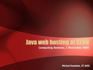 Java web hosting at CERN