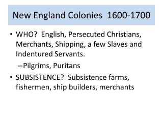 New England Colonies  1600-1700
