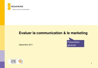 Evaluer la communication & le marketing