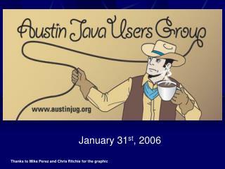 January 31 st , 2006