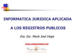 INFORMATICA JURIDICA APLICADA  A LOS REGISTROS PUBLICOS