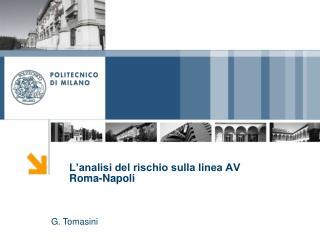 L'analisi del rischio sulla linea AV Roma-Napoli