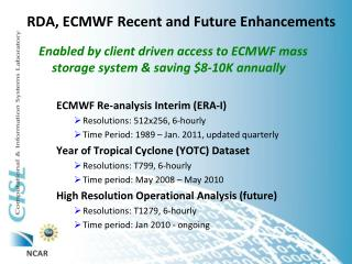 RDA, ECMWF Recent and Future Enhancements
