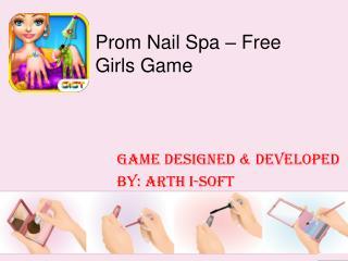 Prom Nail Spa - Girls Game
