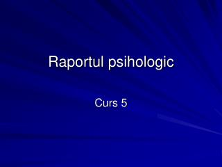 Raportul psihologic