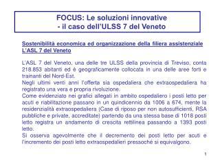 FOCUS: Le soluzioni innovative  - il caso dell'ULSS 7 del Veneto