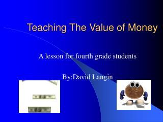 Teaching The Value of Money