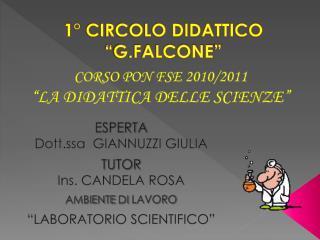 1� CIRCOLO DIDATTICO � G.FALCONE �