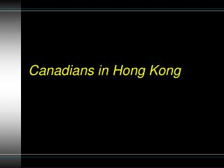 Canadians in Hong Kong