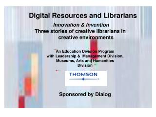 Digital Resources and Librarians
