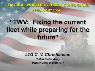 TWV:  Fixing the current fleet while preparing for the  future
