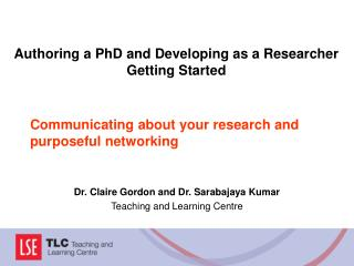 Communicating about your research and purposeful networking