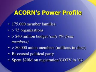 ACORN's Power Profile