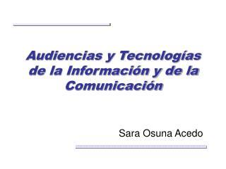 Audiencias y Tecnologías de la Información y de la Comunicación