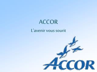 ACCOR L'avenir vous sourit