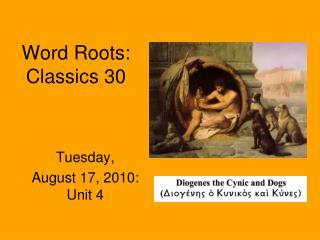 Word Roots: Classics 30