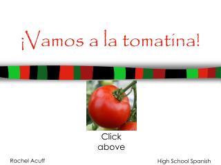 ¡Vamos a la tomatina!