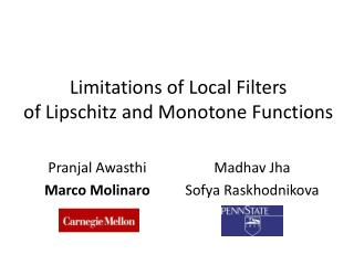 Limitations of Local Filters of Lipschitz and Monotone Functions