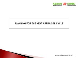 PLANNING FOR THE NEXT APPRAISAL CYCLE