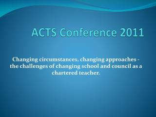 ACTS Conference 2011