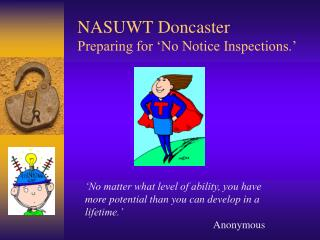 NASUWT Doncaster Preparing for �No Notice Inspections.�