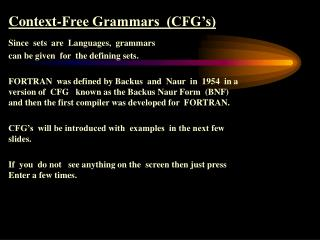Context-Free Grammars  (CFG's)  Since  sets  are  Languages,  grammars