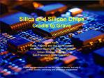 Silica  Silicon Chips