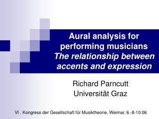 Aural analysis for performing musicians  The relationship between accents and expression