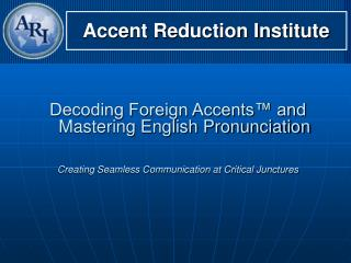 Accent Reduction Institute