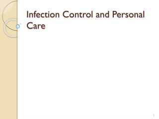 Infection Control and Personal Care