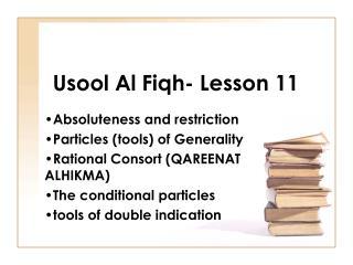 Usool Al Fiqh- Lesson 11
