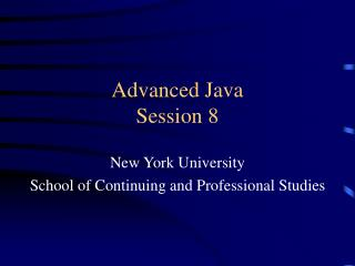 Advanced Java Session 8