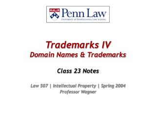 Trademarks IV Domain Names & Trademarks