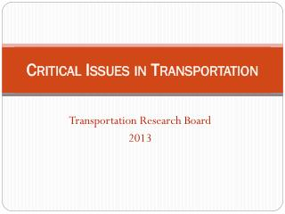 Critical Issues in Transportation