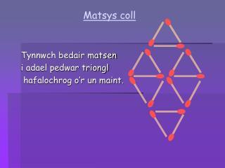 Matsys coll