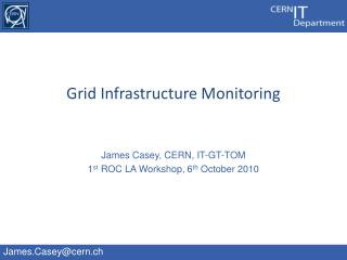 Grid Infrastructure Monitoring
