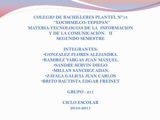 """COLEGIO DE BACHILLERES PLANTEL N°13   """"XOCHIMILCO-TEPEPAN"""""""