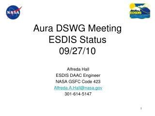 Aura DSWG Meeting ESDIS Status 09/27/10