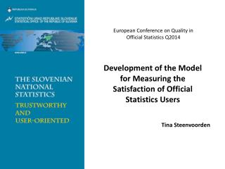 Development of the Model for Measuring the Satisfaction of Official Statistics  Users
