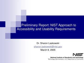 Preliminary Report: NIST Approach to Accessibility and Usability Requirements