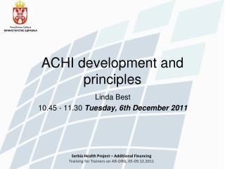 ACHI development and principles