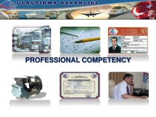 PROFESSIONAL COMPETENCY