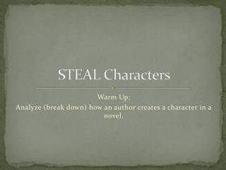 STEAL Characters