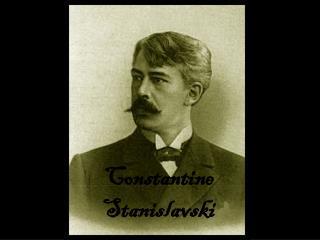 Constantine Stanislavski