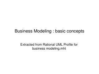 Business Modeling : basic concepts