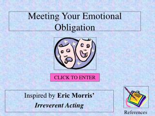 Meeting Your Emotional Obligation