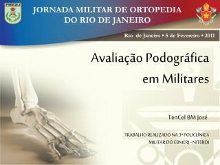 JORNADA MILITAR DE ORTOPEDIA  DO RIO DE JANEIRO