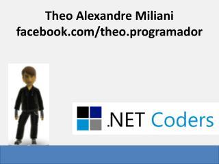 Theo Alexandre Miliani facebook/ theo .programador