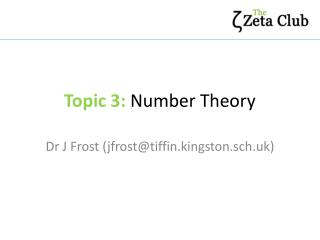 Topic 3:  Number Theory